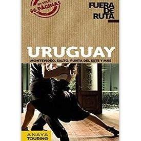 Guía de Uruguay fuera de ruta